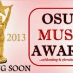 ENTERTAINMENT: Osun Music Awards [OMA] 2013 Nomination Categories