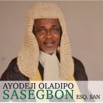 Tribute To Deji Sasegbon : A Good Man Departs - Rauf Aregbesola
