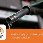 IPMAN Calls off Strike as Oyetola douses tension